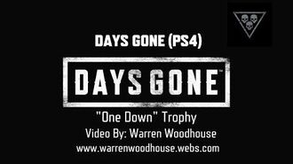 "DAYS GONE (PS4) - ""One Down"" Trophy"