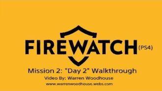 "FIREWATCH (PS4) - Mission 2 ""Day 2"" Walkthrough"