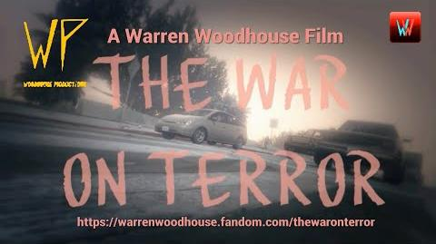 MOVIES - Warren Woodhouse's The War On Terror