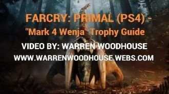 "FARCRY PRIMAL (PS4) - ""Mark 4 Wenja"" Trophy Guide"