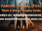 Guides:FarCryPrimal/Mark 4 Wenja (Trophy Guide)