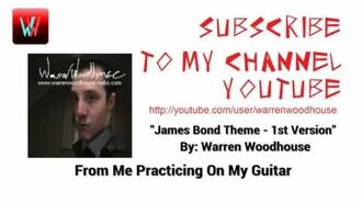 James Bond Theme - 1st Version - Warren Woodhouse