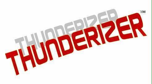 Thunderizer