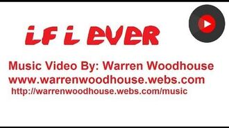 If I Ever - Warren Woodhouse