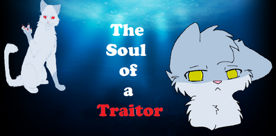 The soul of a traitor