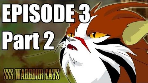 SSS Warrior Cats Fan Animation Episode 3 part 2-0