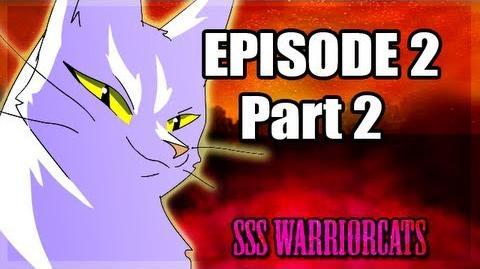 Episode 2 part 2 - SSS Warrior cats fan animation-0