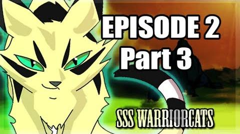 Episode 2 part 3f - SSS Warrior cats fan animation