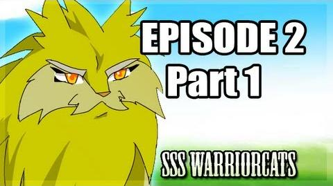 Episode 2 part 1 - SSS Warrior cats fan animation-0