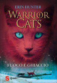 Warrior Cats. Feuer und Eis bei Skoobe lesen