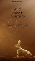 Wild rabbit warriors cover
