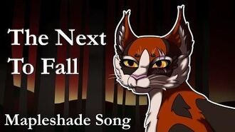 """""""The Next To Fall"""" ♪ ORIGINAL WARRIOR CATS SONG (Mapleshade)-0"""