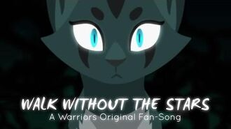 """""""Walk Without The Stars"""" Ivypool. (ORIGINAL WARRIOR CATS RAP SONG)-0"""