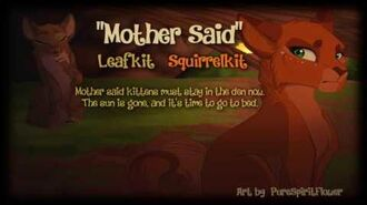 """""""Mother Said"""" Leafkit & Squirrelkit. (ORIGINAL WARRIOR CATS SONG)-0"""