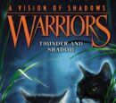 Thunder and Shadow