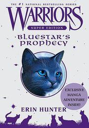 Warriors Bluestar's prophecy