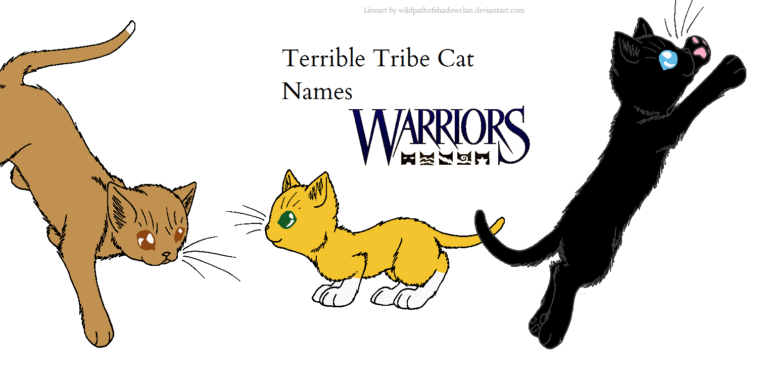Terrible Tribe Names | Warriors Fanon Wiki | FANDOM powered by Wikia