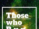 Those Who Run