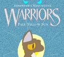 Pale Yellow Sun (Shrewpaw's Misfortune: Book 1)