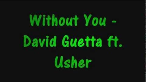 Without You David Guetta ft Usher with Lyrics on Screen and Download Link