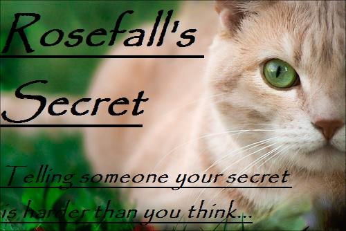 Rosefall's Secret