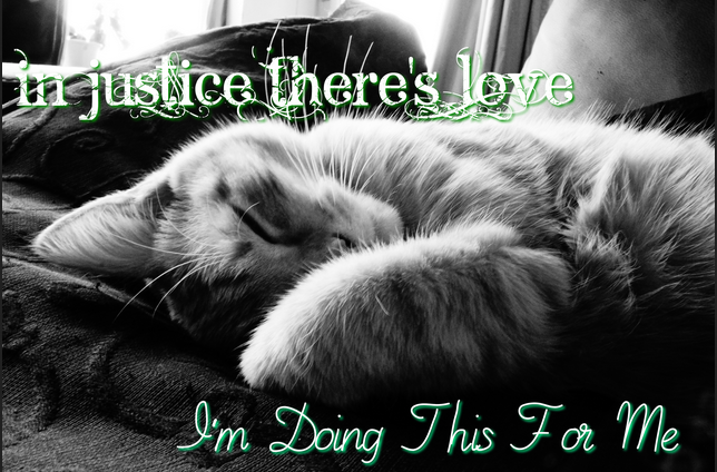 In Justice There's Love