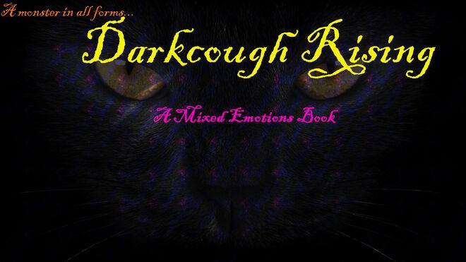 Darkcough Rising