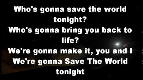 Swedish House Mafia- Save The World (Tonight) LYRICS