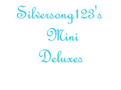 Mini Deluxes