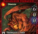 Raganash Enraged