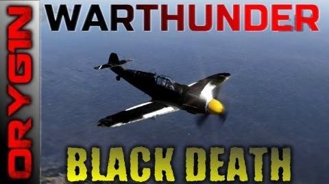 "War Thunder - Meet the ""Black Death"""