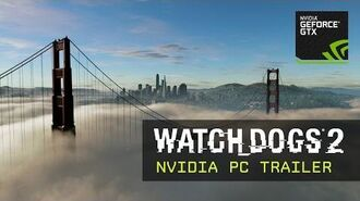 Watch Dogs 2 - NVIDIA PC Trailer ES