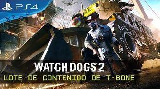 Watch Dogs 2 - Lote de contenido de T-Bone ES
