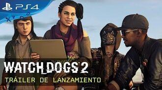 Watch Dogs 2 - Tráiler de Lanzamiento ES