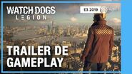 WatchDogs Legion - Trailer de Gameplay E3 2019