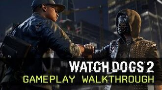 Watch Dogs 2 - Gameplay Walkthrough - E3 2016 Ubisoft DE