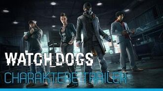 Watch Dogs - Charaktere Trailer DE