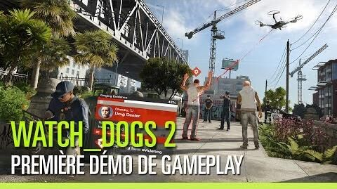 Watch Dogs 2 - Demo de gameplay - E3 2016
