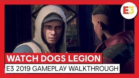 WATCH DOGS LEGION - E3 2019