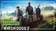 """Watch Dogs 2 - Trailer- Nova Expansão """"Política Corporal"""""""