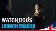 Watch Dogs - Launch trailer UK