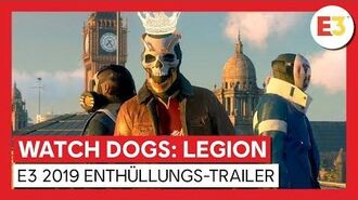 WATCH DOGS LEGION - E3 2019 WORLD PREMIERE ENTHÜLLUNGS-TRAILER Ubisoft DE