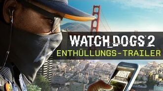 Watch Dogs 2 - Enthüllungs-Trailer Ubisoft DE