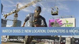 Watch Dogs 2 New Location, New Characters, and New Hacks