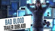 Watch Dogs Bad Blood - Trailer Dublado-0