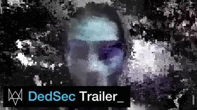 Watch Dogs - DedSec Trailer