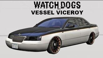 Watch Dogs- How to get Vessel Viceroy