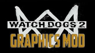 WATCH DOGS 2 Graphics Mod – Reshade SweetFX – Cinematic Mod Photorealistic - Windows 10, 1440p