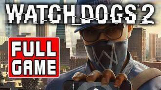 Watch Dogs 2 - Full Game Walkthrough - Longplay (Xbox One, PS4, PC)