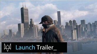 Watch Dogs - Launch Trailer